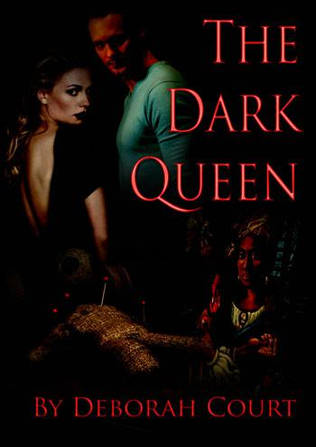The Dark Queen by Deborah Court
