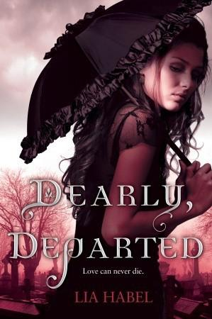 Currently Reading: Dearly, Departed by Lia Habel