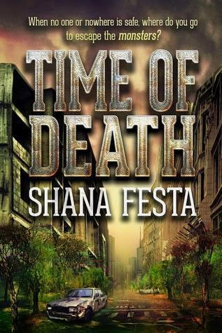 TIME OF DEATH by SHANA FESTA