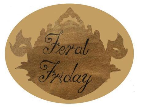 Feral Friday