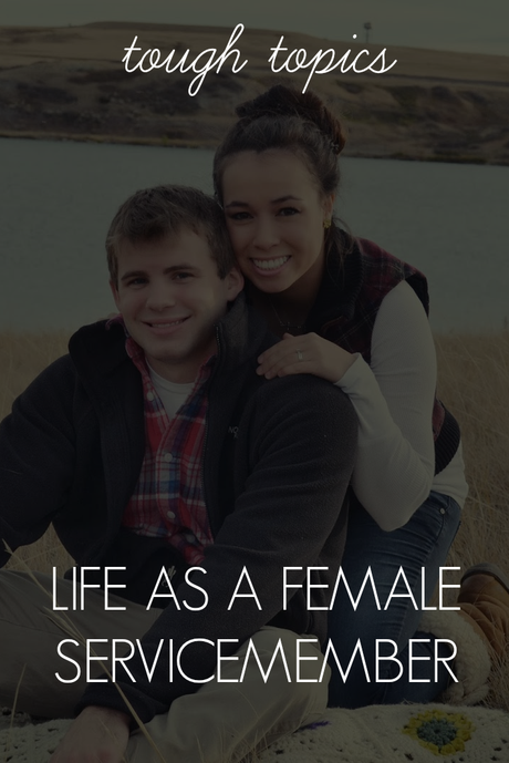 Life As A Female Servicemember