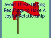 Avoid These Dating Flags Have Joyful Relationship!