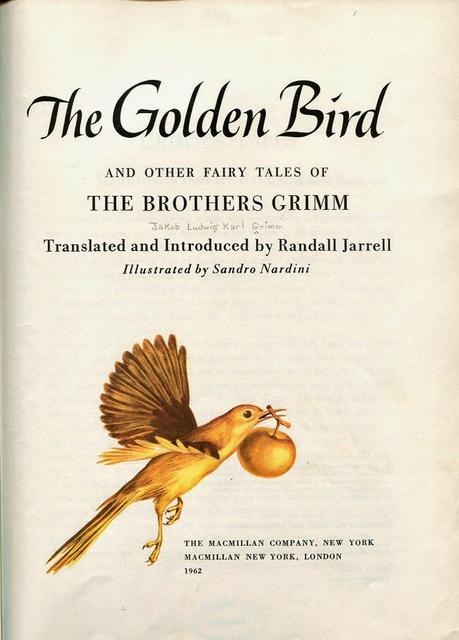 RANDALL JARRELL: THE GOLDEN BIRD AND OTHER TALES OF THE BROTHERS GRIMM