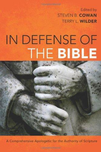 "A Review of ""In Defense of the Bible: A Comprehensive Apologetic for the Authority of Scripture"""