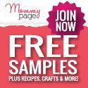 Image: Sign up for MommyPage email newsletter and receive daily inspiration for moms, tips, stories, fun pictures and most of all daily coupon, deals AND free samples
