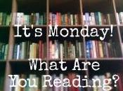 It's Monday, June 9th! What Reading?