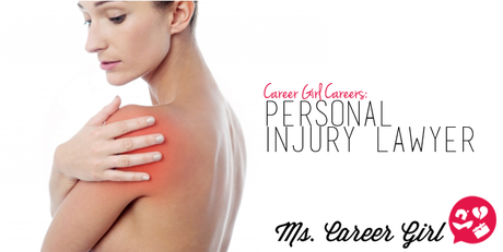 Perfect Career Girl Positions: Personal Injury Lawyer