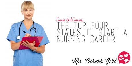 The Top Four States to Start a Nursing Career