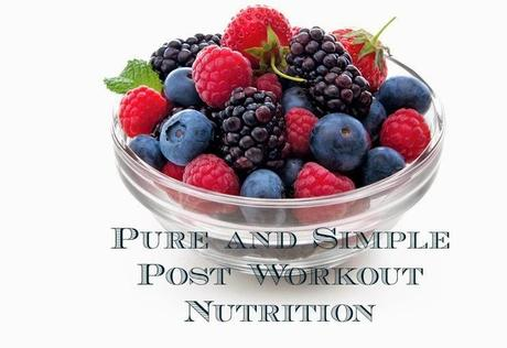 Pure and Simple Post Workout Nutrition