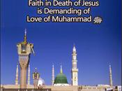 Faith Death Jesus Demanding Love Muhammad