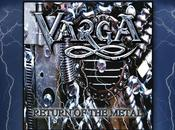 Varga Return Metal