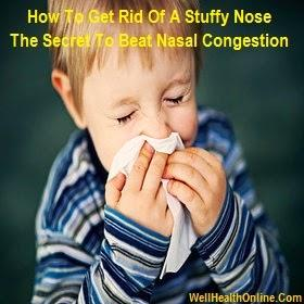 How To Get Rid Of A Stuffy Nose: The Secret To Beat Nasal Congestion
