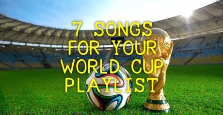 World Cup2 620x323 7 SONGS FOR YOUR WORLD CUP PLAYLIST