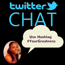#YourGreatness Twitter Chat with Stacie Walker
