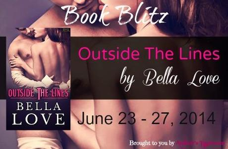 OUTSIDE THE LINES BY BELLA LOVE BOOK BLITZ