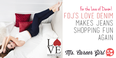 FDJ's LOVE Denim Makes Shopping for Jeans Fun Again