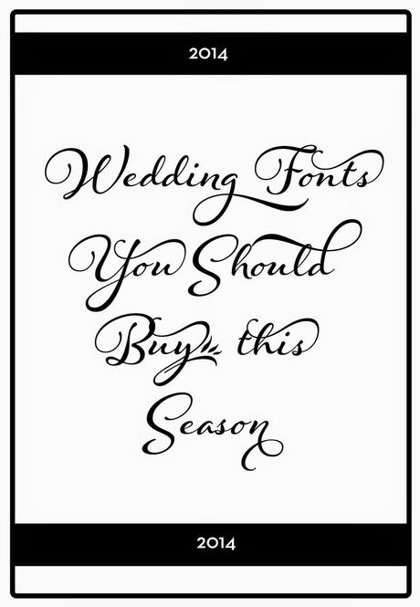 What Wedding Fonts Should You Buy This Season?