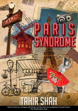 Review: 'Paris Syndrome' by Tahir Shah