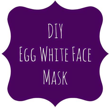 Do It Yourself  || Egg Whites Face Mask