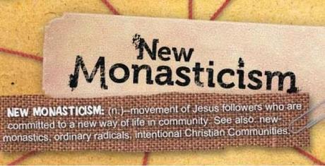New Monastics