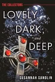 LOVELY ,DARK, AND DEEP BY SUSANNAH SANDLIN- FEATURE AND REVIEW