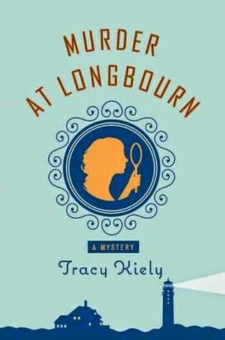 Review:  Murder at Longbourn by Tracy Kiely