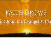 Faith Grows John Evangelist