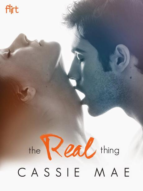 The Real Thing by Cassie Mae Book Blitz