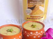 Wheat Germ Kheer Payasam- Well Live