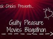 Blogathon: Guilty Pleasure Movies