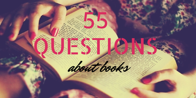 55 QUESTIONS ABOUT BOOKS | PART TWO