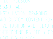 Free Facebook Brand Page, Branding Custom Content Five Fashion Beauty Entrepreneurs!